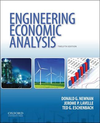 Engineering Economic Analysis By Newnan, Donald G./ Lavelle, Jerome P./ Eschenbach, Ted G.