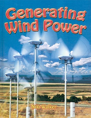 Generating Wind Power By Walker, Niki